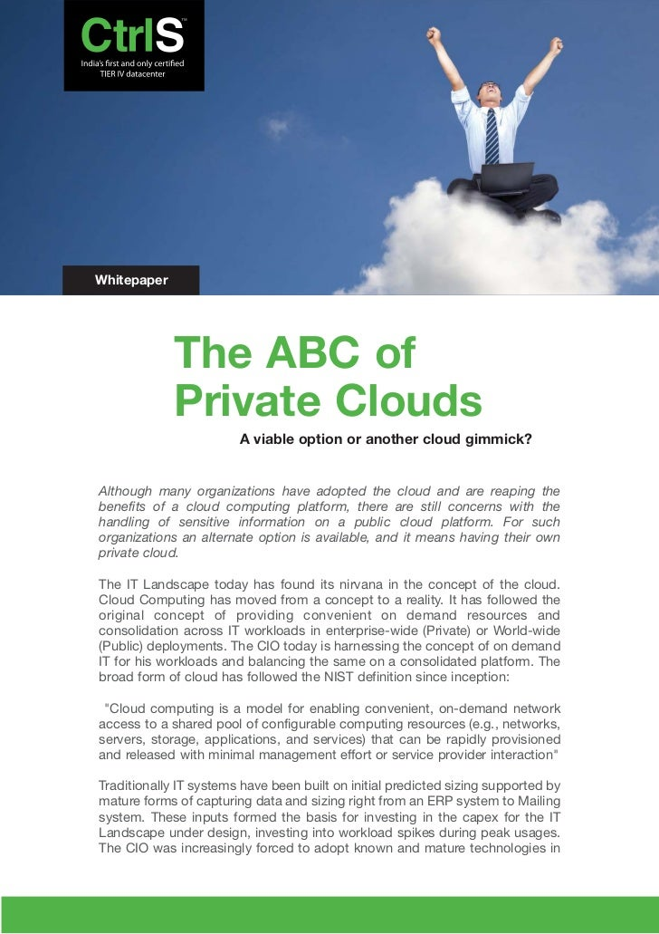 Whitepaper             The ABC of             Private Clouds                        A viable option or another cloud gimmi...