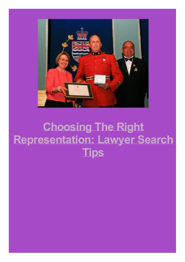 Choosing The Right Representation: Lawyer Search Tips