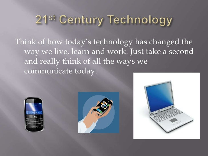 technology device have changed the way we communicate Computers have changed the way we communicate by introducing email, social networking sites, online chats, instant messaging, skype, and video calls together with the internet, computers enable people to communicate and receive a prompt response.