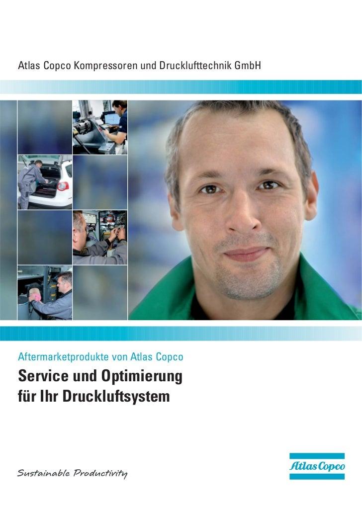 Atlas Copco Kompressoren und Drucklufttechnik GmbHAftermarketprodukte von Atlas CopcoService und Optimierungfür Ihr Druckl...