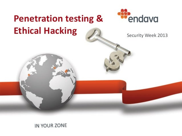Penetration testing & Ethical Hacking Security Week 2013