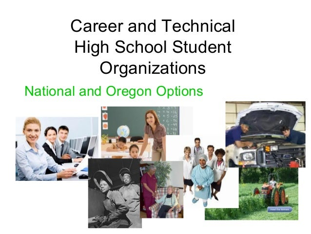 Career and Technical High School Student Organizations National and Oregon Options