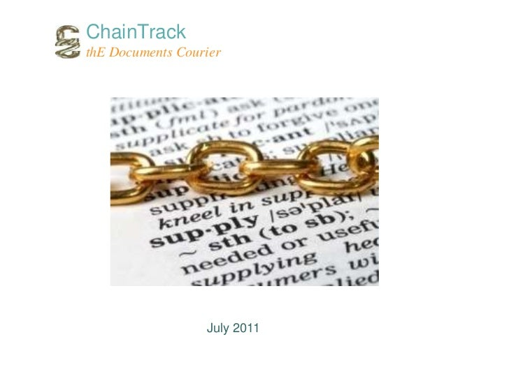 ChainTrack<br />thE Documents Courier<br />July 2011<br />