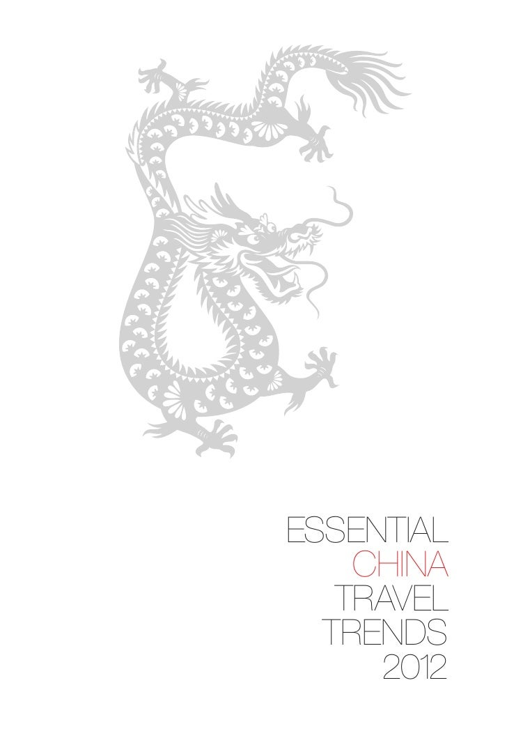 Essential China Travel Trends Booklet - Dragon Edition 2012