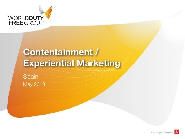 Contentainment /Experiential MarketingSpainMay 2013