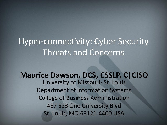 Hyper-connectivity: Cyber Security Threats and Concerns