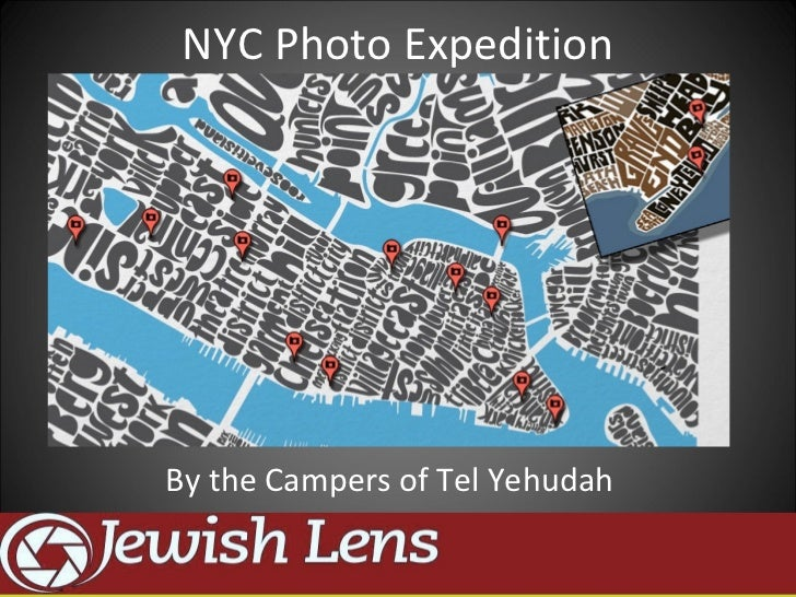 NYC Photo ExpeditionBy the Campers of Tel Yehudah