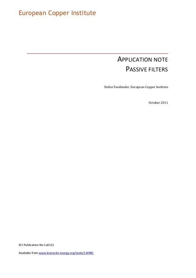 European Copper Institute  APPLICATION NOTE PASSIVE FILTERS Stefan Fassbinder, European Copper Institute  October 2011  EC...