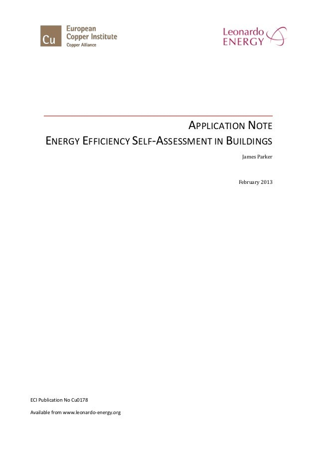 APPLICATION NOTEENERGY EFFICIENCY SELF-ASSESSMENT IN BUILDINGSJames ParkerFebruary 2013ECI Publication No Cu0178Available ...
