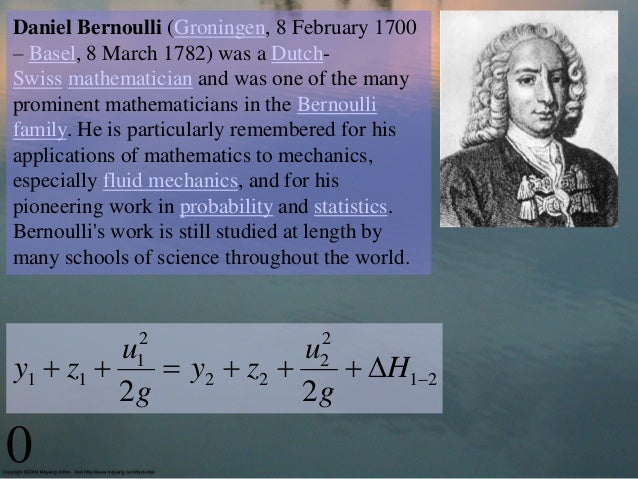 Daniel Bernoulli (Groningen, 8 February 1700– Basel, 8 March 1782) was a Dutch-Swiss mathematician and was one of the many...