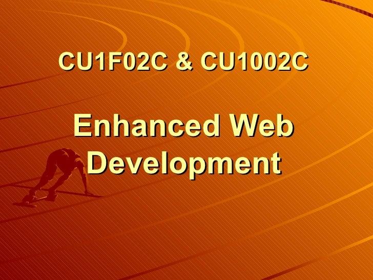 CU1F02C & CU1002C Enhanced Web Development