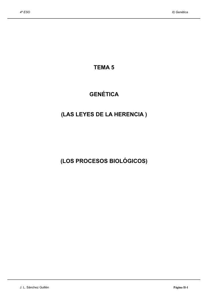 4º ESO                                                II) Genética                                  TEMA 5                ...
