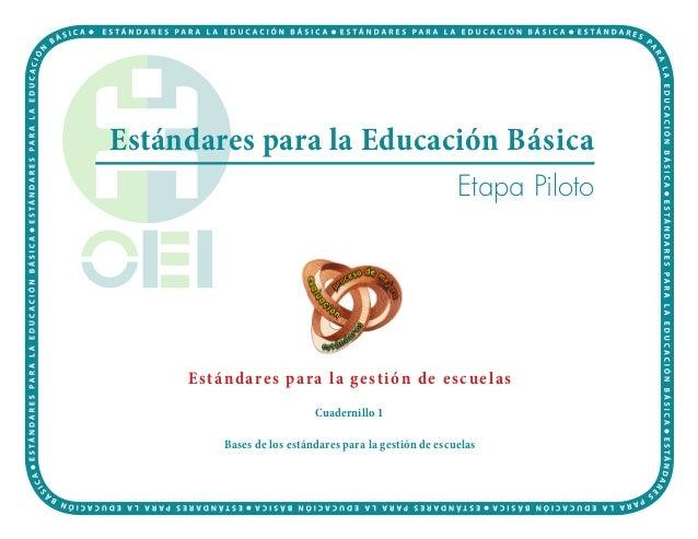 Estándares para la Educación Básica                                                          Etapa Piloto     E stánd are ...