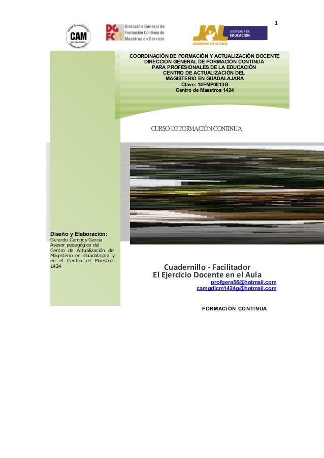 profgera56@hotmail.com camgdlcm1424g@hotmail.com 1 CURSO DEFORMACIÓNCONTINUA Diseño y Elaboración: Gerardo Campos García A...