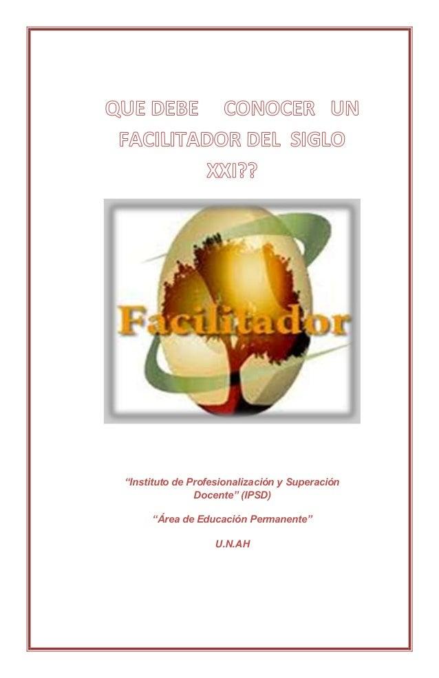 """""""Instituto de Profesionalización y Superación               Docente"""" (IPSD)     """"Área de Educación Permanente""""            ..."""
