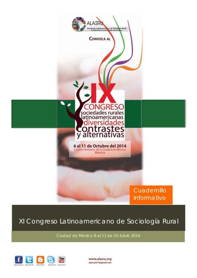 Cuadernillo Informativo  XI Congreso Latinoamericano de Sociología Rural Ciudad de México 6 al 11 de Octubre 2014