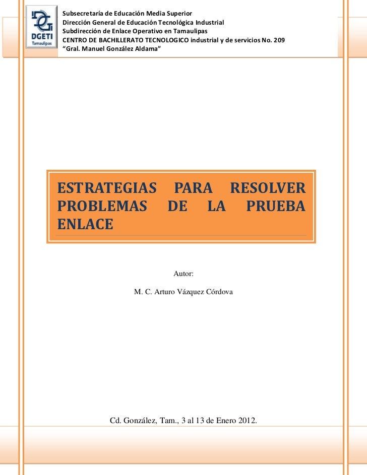 ESTRATEGIAS PARA RESOLVER PROBLEMAS DE LA PRUEBA ENLACE