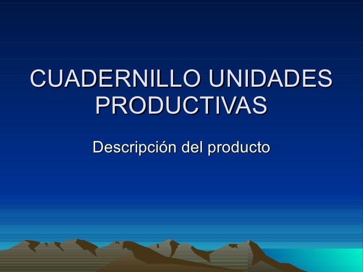 Cuadernillo unidades productivas 802 2010