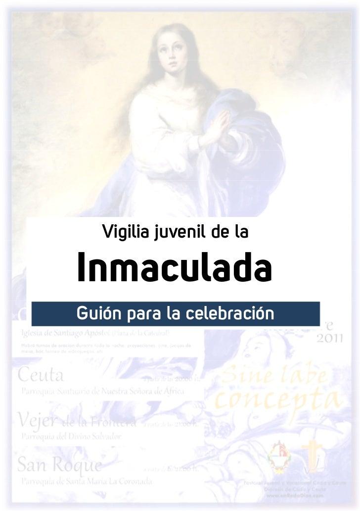 Vigilia juvenil de laInmaculadaGuión para la celebración