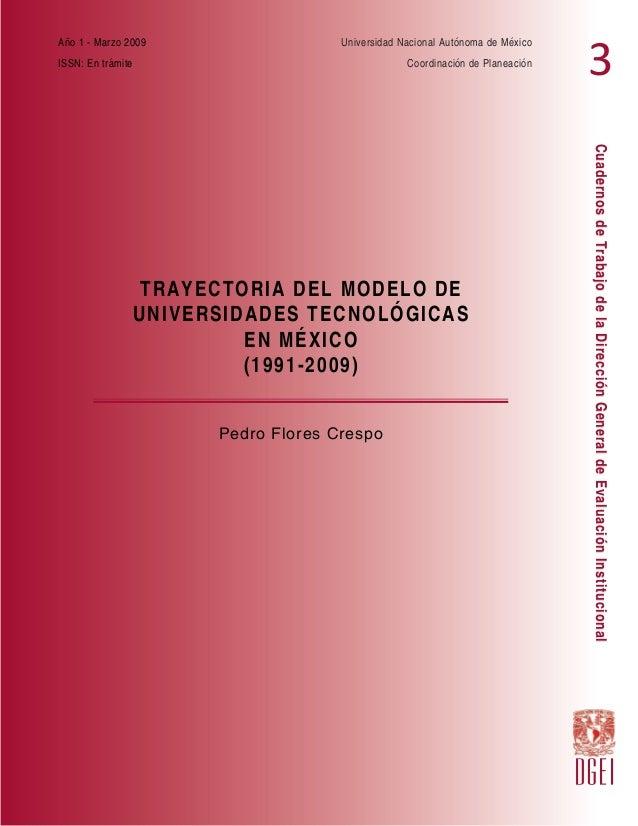 Año 1 - Marzo 2009  Universidad Nacional Autónoma de México  ISSN: En trámite  Coordinación de Planeación  Pedro Flores Cr...