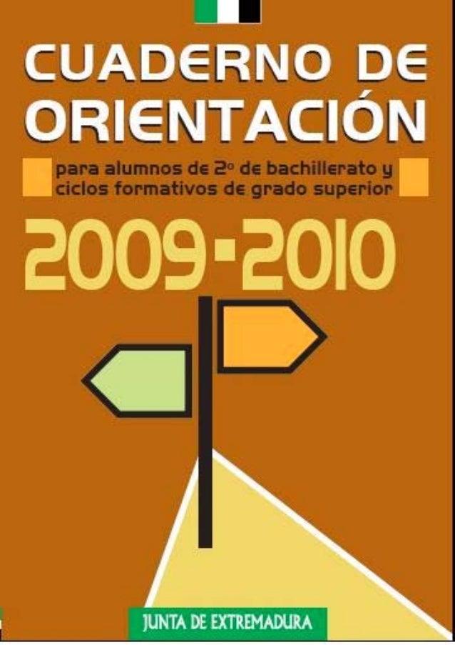 GUÍÍA DE ORIIENTACIIÓN PARA ESTUDIIANTES DE BACHIILLERATO Y C..F.. DE GRADO SUPERIIORGU A DE OR ENTAC ÓN PARA ESTUD ANTES ...