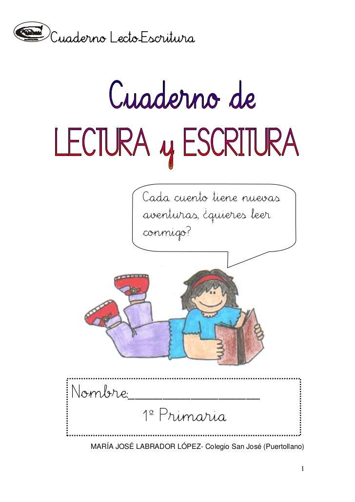 Cuaderno Lecto-Escritura                   Cada cuento tiene nuevas                   aventuras, ¿quieres leer            ...