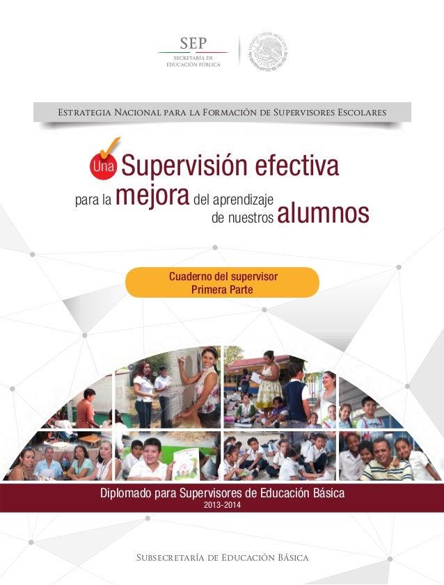 Estrategia Nacional para la Formación de Supervisores Escolares Subsecretaría de Educación Básica Diplomado para Superviso...