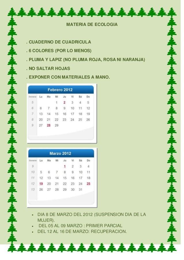 MATERIA DE ECOLOGIA. CUADERNO DE CUADRICULA. 6 COLORES (POR LO MENOS). PLUMA Y LAPIZ (NO PLUMA ROJA, ROSA NI NARANJA). NO ...