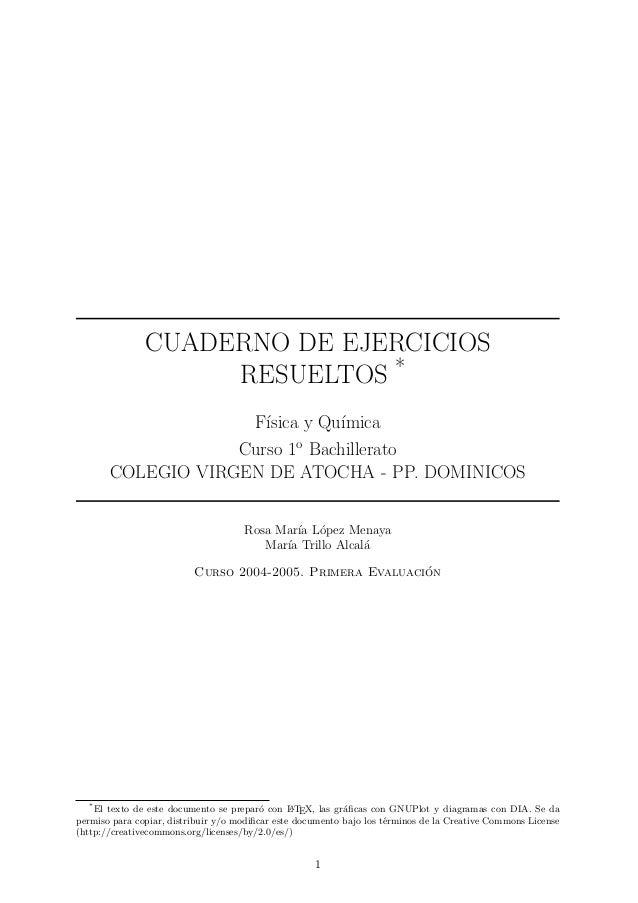 CUADERNO DE EJERCICIOS RESUELTOS * F´ısica y Qu´ımica Curso 1o Bachillerato COLEGIO VIRGEN DE ATOCHA - PP. DOMINICOS Rosa ...