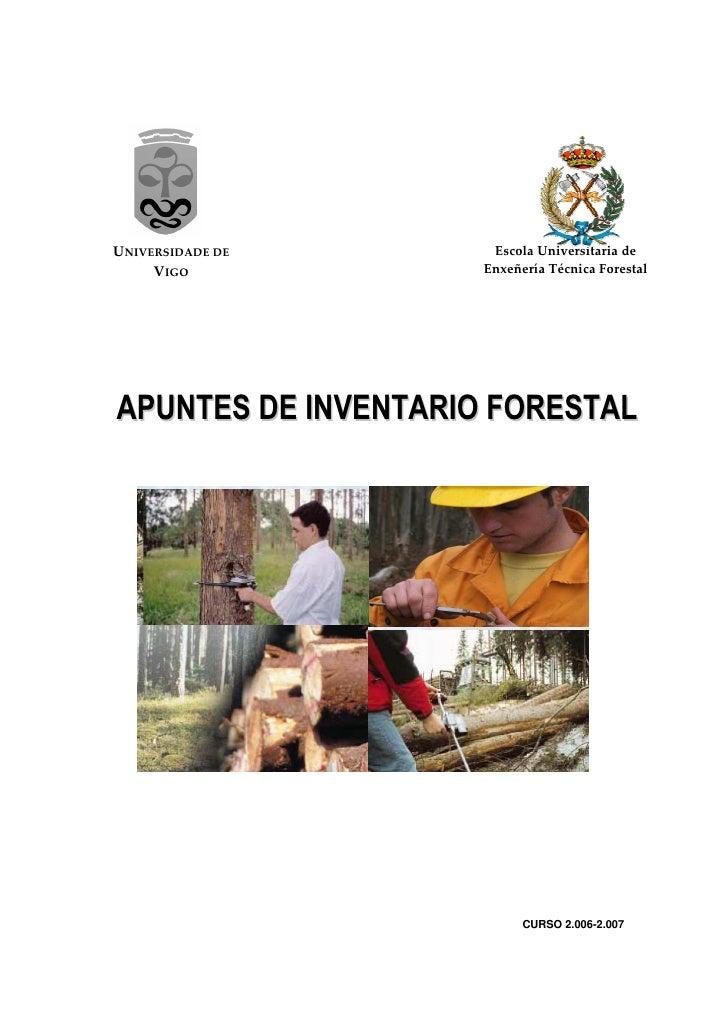 UNIVERSIDADE DE       Escola Universitaria de      VIGO            Enxeñería Técnica Forestal     APUNTES DE INVENTARIO FO...