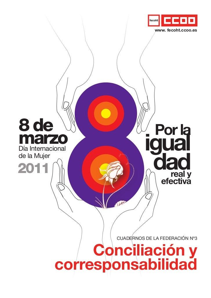 fecoht                                    www. fecoht.ccoo.es  8 de                              Por la  marzo  Día Intern...