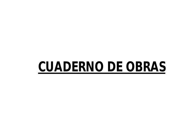 CUADERNO DE OBRAS