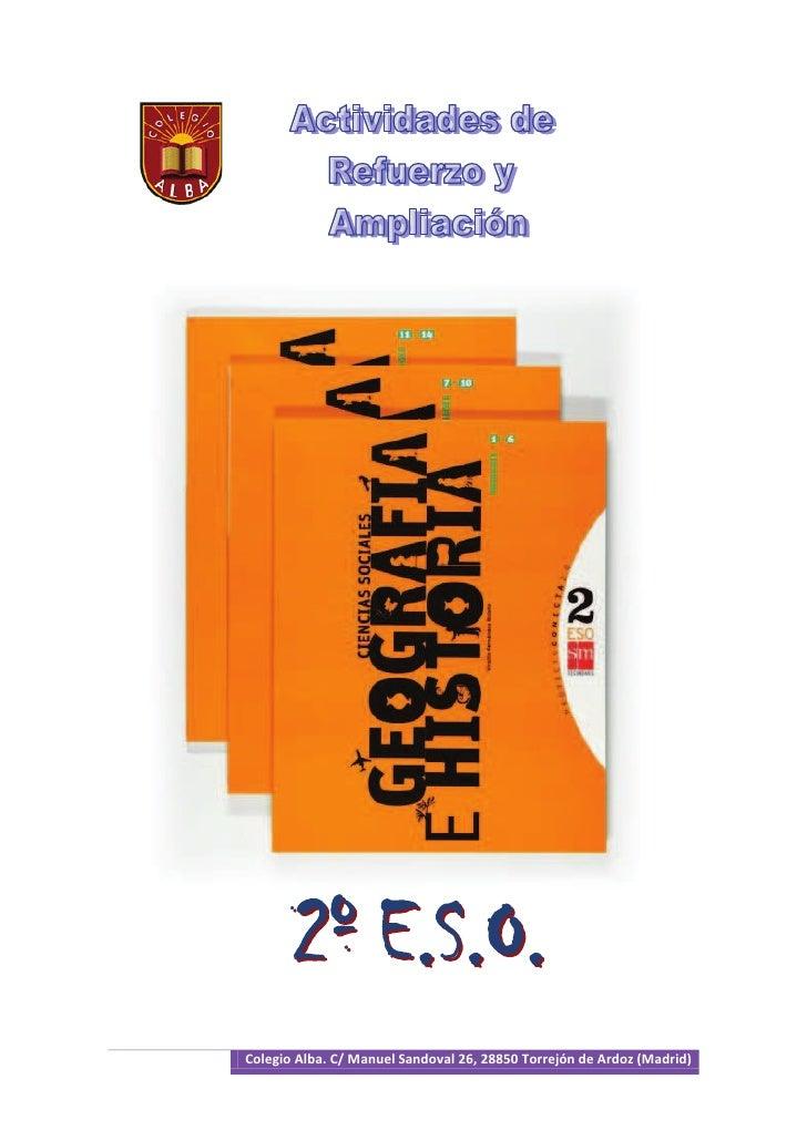 Colegio Alba. C/ Manuel Sandoval 26, 28850 Torrejón de Ardoz (Madrid)