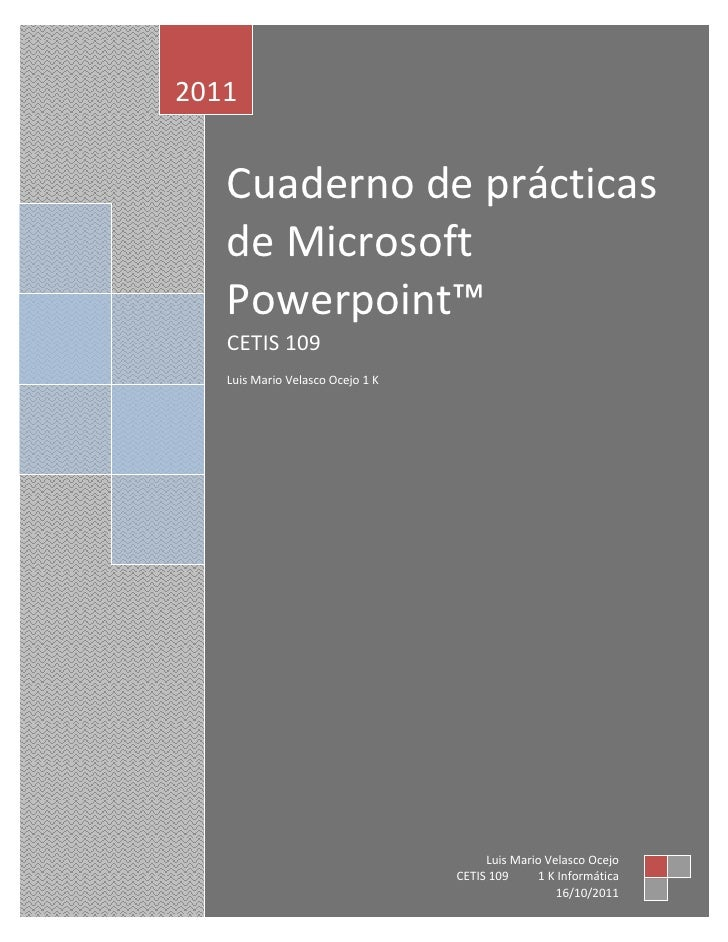 LLuis Velasocoodsdisdoisodisoooooooooooooooooooooooooooooooooo<br />Cuaderno de prácticas de Microsoft Powerpoint™CETIS 10...