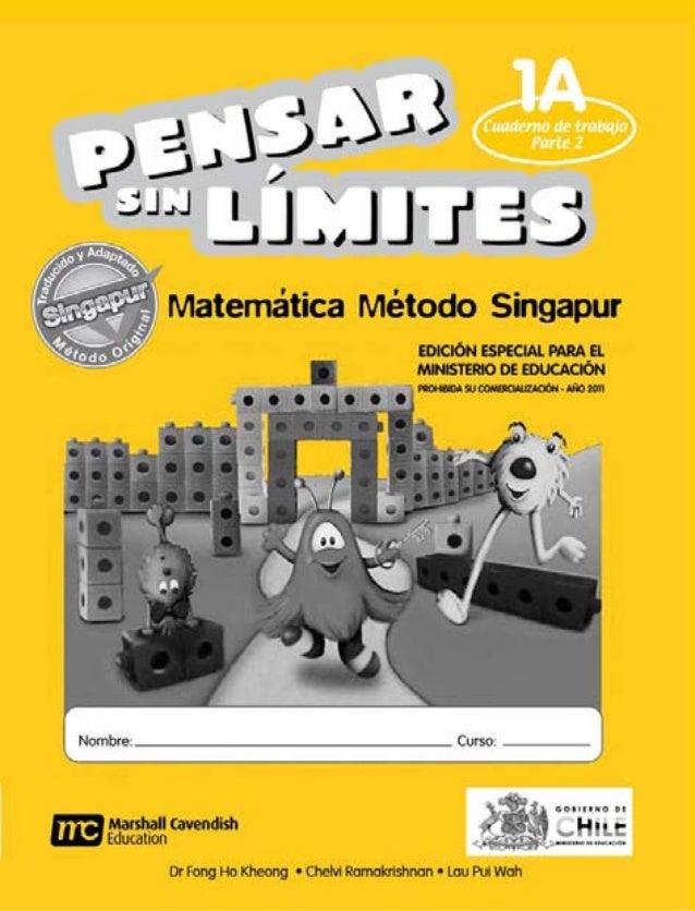 Introducción                        Matemática Método Singapur, es un programa basado en   múltiples actividades que propo...
