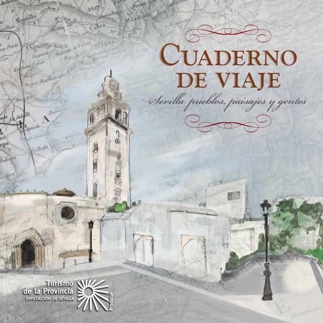  Cuaderno     de viajegentesSevilla: pueblos, paisajes y      