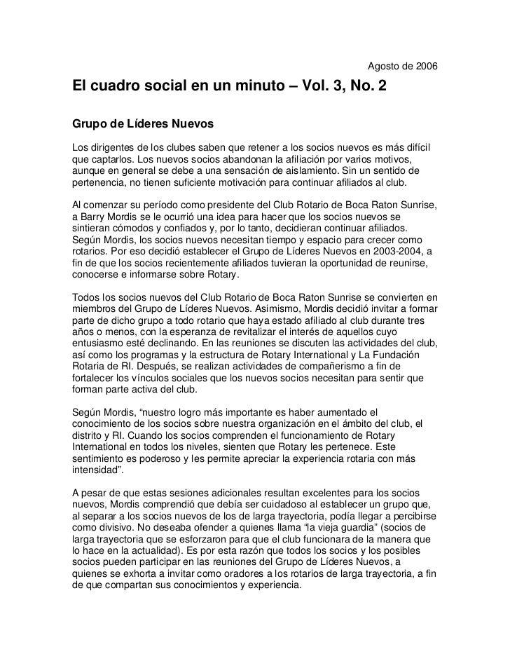 Agosto de 2006  El cuadro social en un minuto – Vol. 3, No. 2  Grupo de Líderes Nuevos Los dirigentes de los clubes saben ...