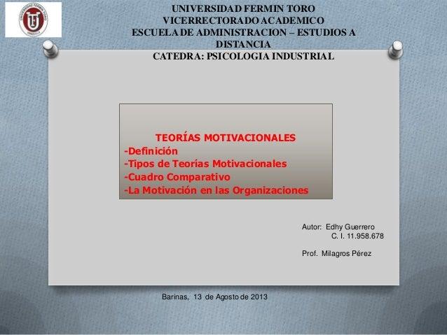 TEORÍAS MOTIVACIONALES -Definición -Tipos de Teorías Motivacionales -Cuadro Comparativo -La Motivación en las Organizacion...
