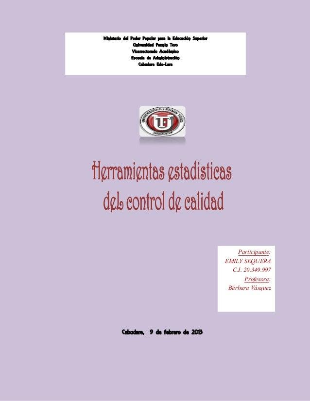 Ministerio del Poder Popular para la Educación Superior                Universidad Fermín Toro                Vicerrectora...