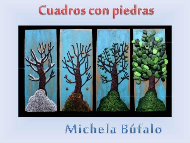 Cuadros con piedras_Michela Búfalo