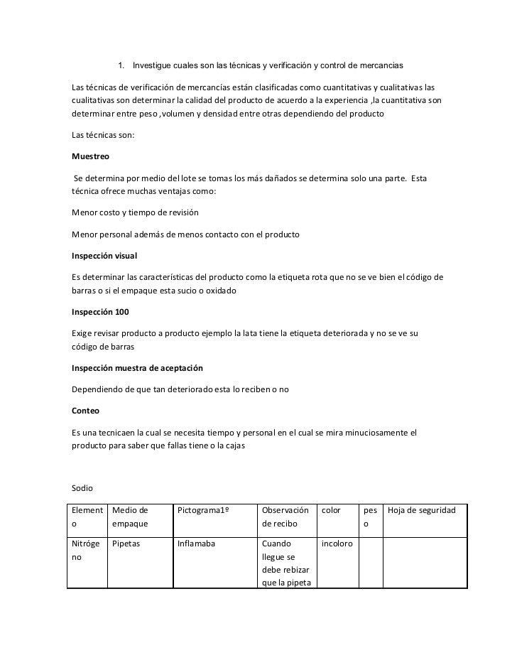 1. Investigue cuales son las técnicas y verificación y control de mercanciasLas técnicas de verificación de mercancías est...