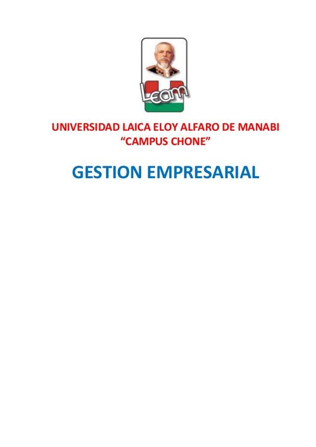 """UNIVERSIDAD LAICA ELOY ALFARO DE MANABI""""CAMPUS CHONE""""GESTION EMPRESARIAL"""