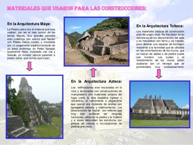 Cuadro entre maya azteca y tolteca for Las construcciones de los mayas