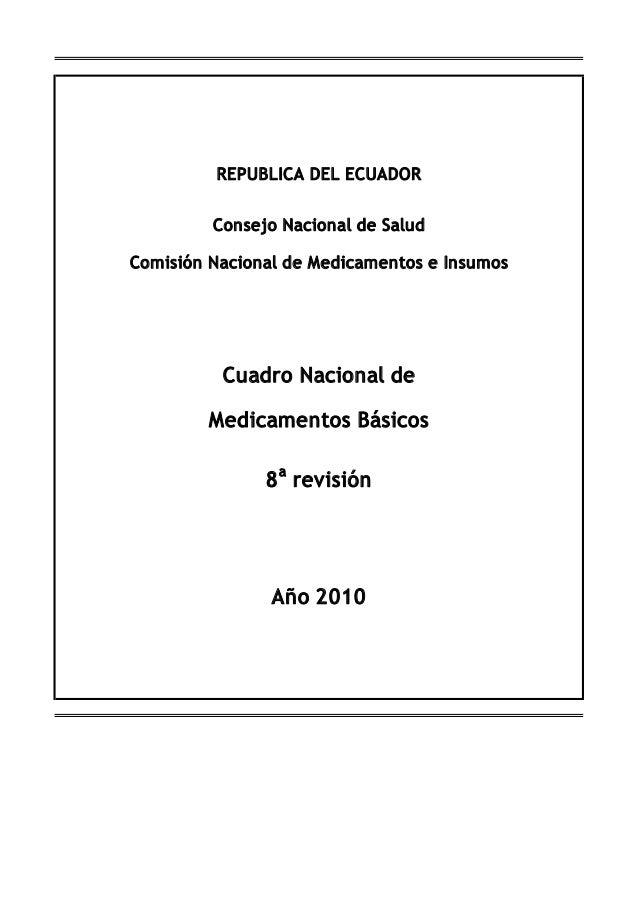 Cuadro nacional de medicamentos basicos, 8va edicion 2010. ecuador