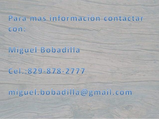 Para mas ÍMÍOTMÉCÏÓM COWÍÜCÏÉÏ con:   Miguel ¿Bobadilla cel. :8;9a878sz777  miguel. bobadilla@gmail. com