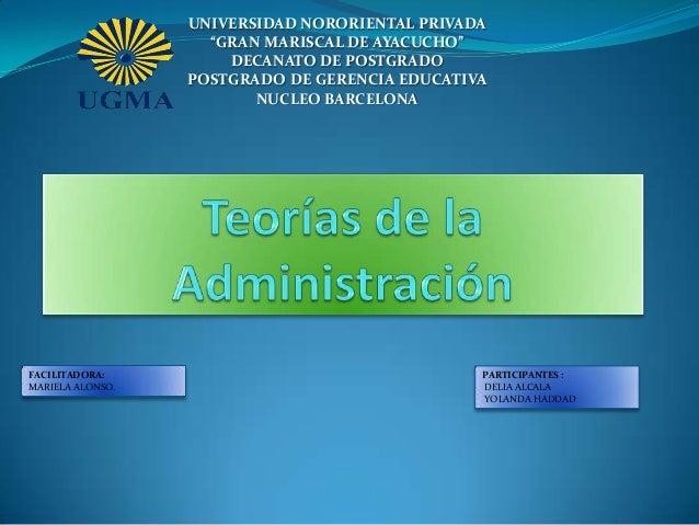"""UNIVERSIDAD NORORIENTAL PRIVADA """"GRAN MARISCAL DE AYACUCHO"""" DECANATO DE POSTGRADO POSTGRADO DE GERENCIA EDUCATIVA NUCLEO B..."""