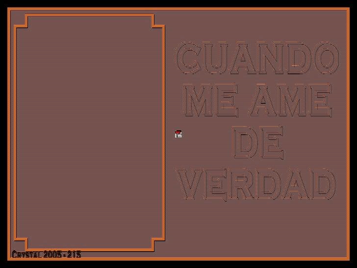 CUANDO ME AME DE  VERDAD Crystal 2005 - 215