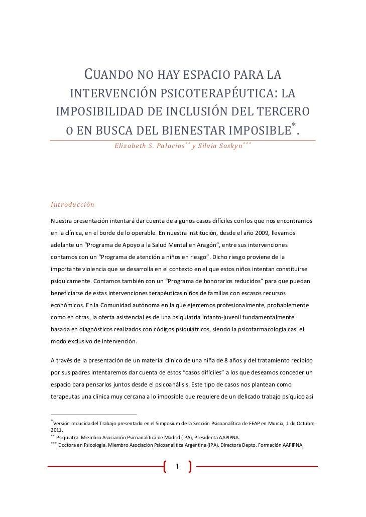 CUANDONOHAYESPACIOPARALA        INTERVENCIÓNPSICOTERAPÉUTICA:LA    IMPOSIBILIDADDEINCLUSIÓNDELTERCERO       ...