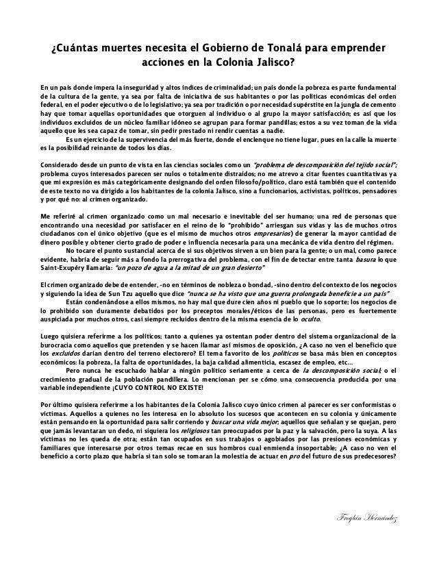 ¿Cuántas muertes necesita el Gobierno de Tonalá para emprenderacciones en la Colonia Jalisco?En un país donde impera la in...