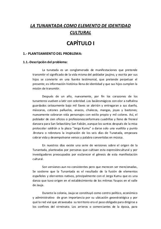 LA TUNANTADA COMO ELEMENTO DE IDENTIDADCULTURALCAPÍTULO I1.- PLANTEAMIENTO DEL PROBLEMA:1.1.-Descripción del problema:La t...